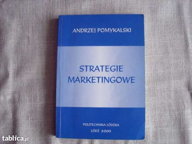 Strategie MARKETINGOWE Andrzej Pomykalski