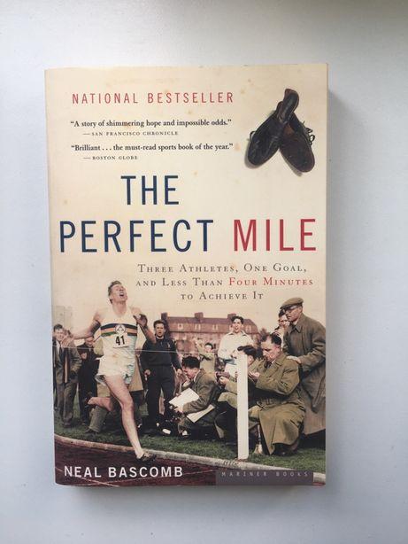 Книга на английском The Perfect Mile by Neil Bascomb