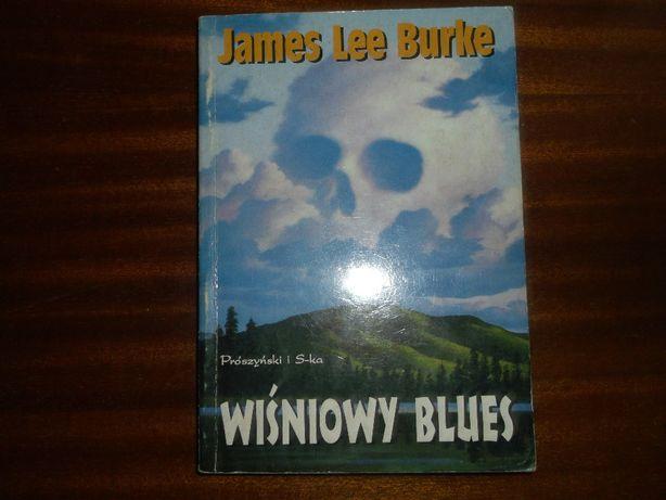 James Lee Burke - Wiśniowy blues