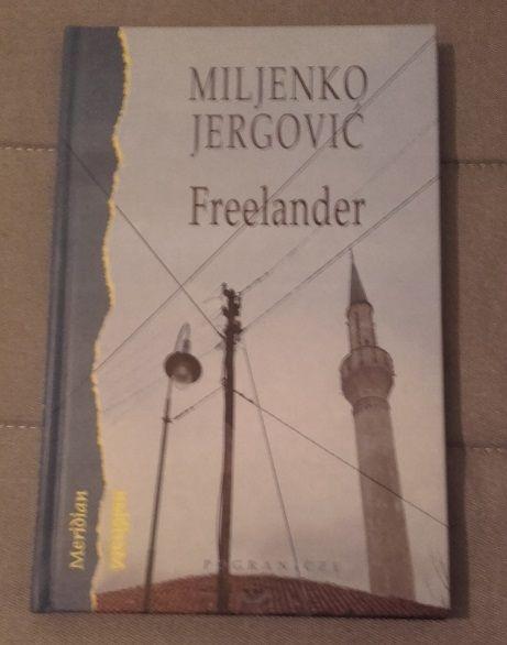 Miljenko Jergović - Freelander