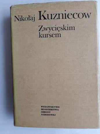 Zwycięskim kursem; Nikołaj Kuzniecow