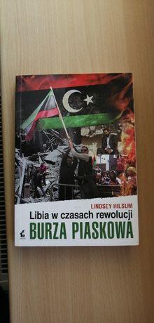 Burza piaskowa Libia w czasach rewolucji Lindsey Hilsum
