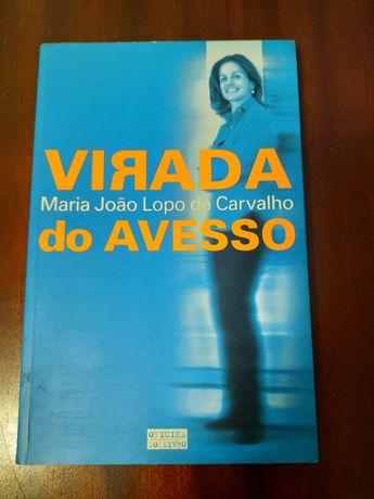 Virada do Avesso - Maria João Lopo de Carvalho