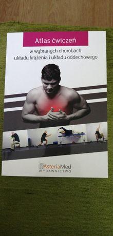 Atlas ćwiczeń w wybranych chorobach układu krążenia i oddechowego