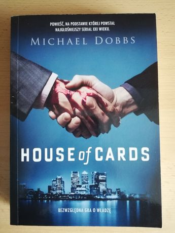 House of Cards - Michael Dobbs - Stan bdb!