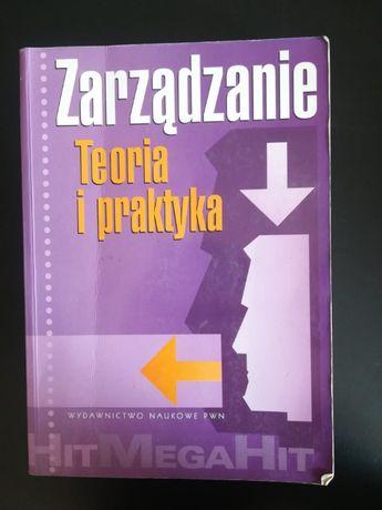 Zarządzanie - Teoria i praktyka