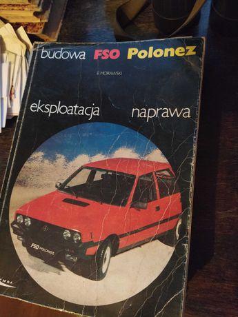 Instrukcja obsługi,naprawy Polonez,z epoki
