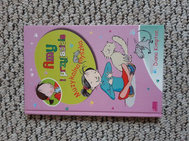 książka Amy i przyjaciele. Muzykalna myszka - Diana Kimpton