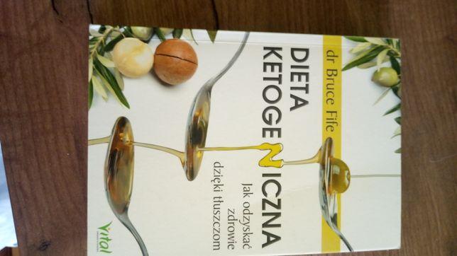 """Dieta ketogeniczna""  dr Bruce Fife"
