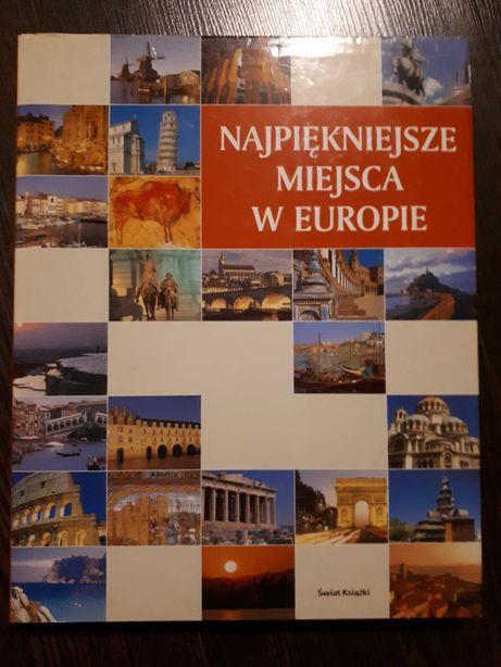 Książka Najpiękniejsze miejsca w EUROPIE album opisy jak nowa