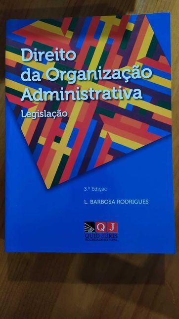 Direito da Organização Administrativa Legislação (3ª Edição)