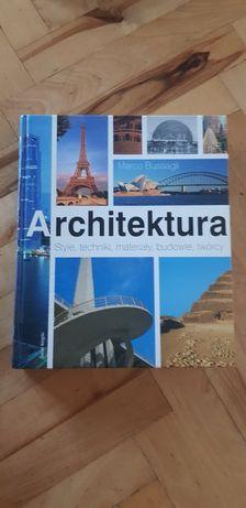 Architektura - Style, techniki, materiały, budowle, twórcy