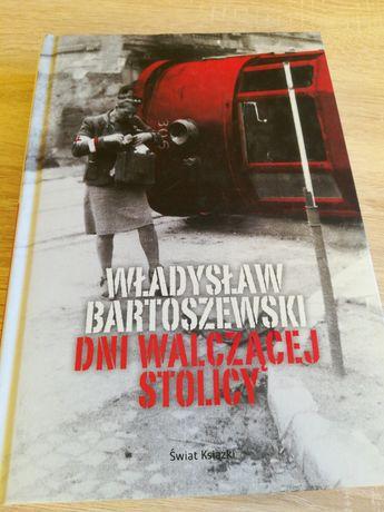 Dni walczącej stolicy. W. Bartoszewski