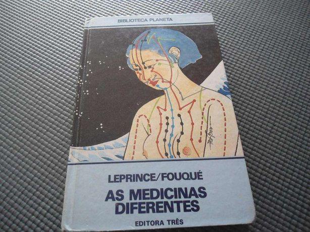 As Medicinas Diferentes por Leprince/Fouqué