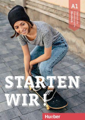 Starten wir! A1 - Kursbuch (niemiecki) Podręcznik Hueber