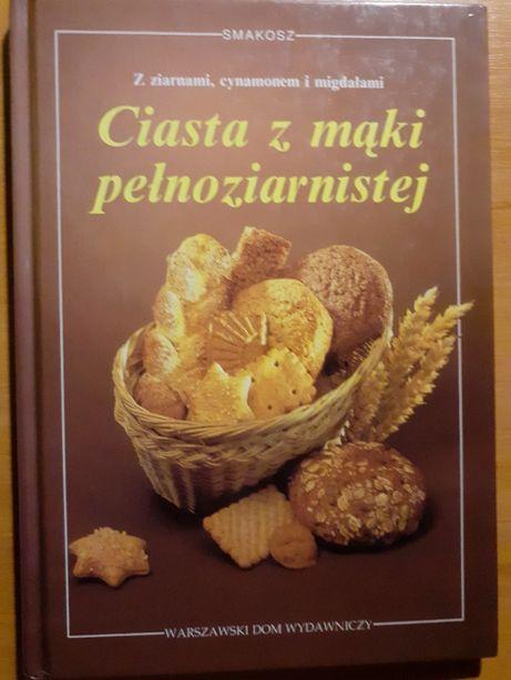 Ciasta z mąki pełnoziarnistej - Maren Bustorf-Hirsch