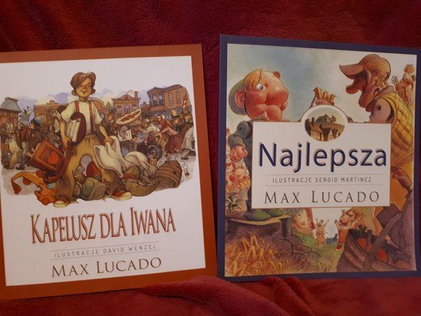 Max Lucado: Najlepsza, Kapelusz dla Iwana.Zestaw.
