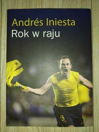 Rok w raju Andres Iniesta