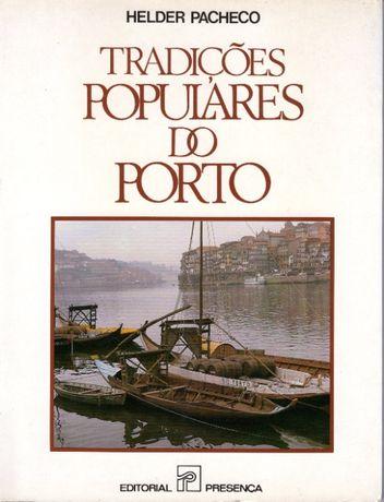 """""""Tradições Populares do Porto"""" - Helder Pacheco"""