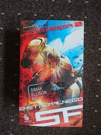 Simak Ellison Kelly 2 Wielka księga ekstremalnego SF