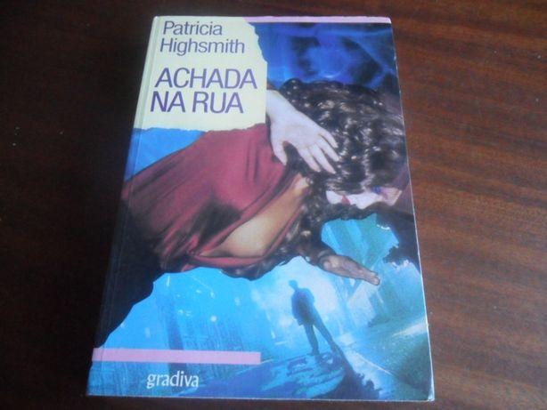 """Achada na Rua"" de Patricia Highsmith"