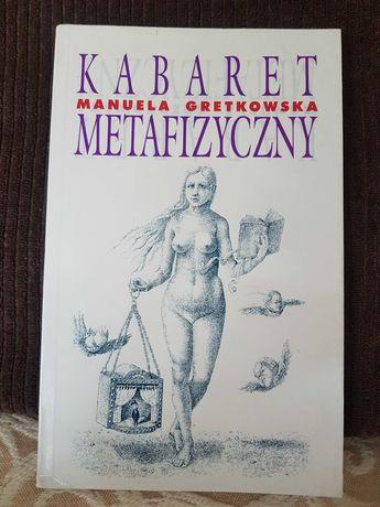 """Sprzedam książkę """"Kabaret metafizyczny"""" Manueli Gretkowskiej"""