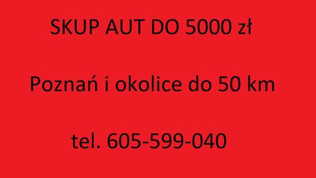 SKUP AUT i motocykli do 10000 zł 10 tys. złotych Poznań i okolice