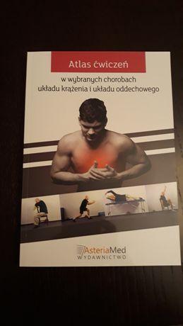 Atlas ćwiczeń w wybranych chorobach układu krążenia i układu oddechowe