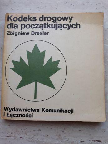 Kodeks ruchu dla początkujących.
