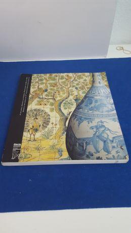 """Livro """" A influencia oriental na Ceramica Portuguesa do sec XVII """""""