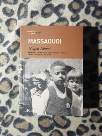 Neger, Neger... - Hans-Jurgen Massaquoi