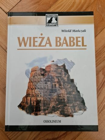 Wieża Babel - Witold Mańczak