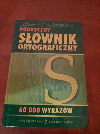 Podręczny słownik ortograficzny Latusek,Latoń