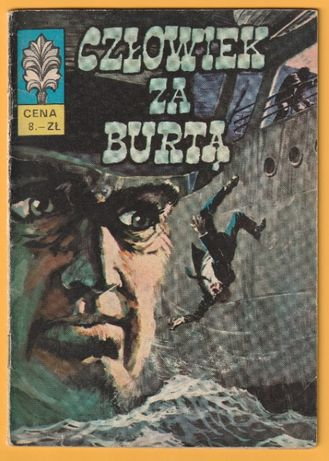 Kapitan Żbik - Człowiek za burtą - 1971 - G.Rosiński , W.Krupka - wyd1