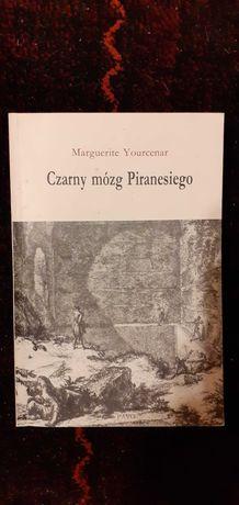 Czarny mózg Piranesiego Marguerite Yourcenar