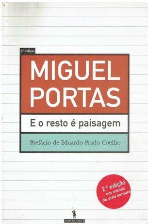 11652  E o Resto é Paisagem de Miguel Portas