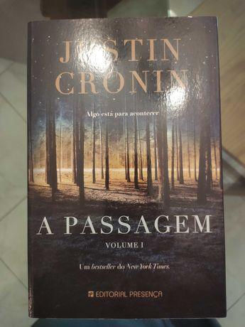 A Passagem Volume 1 e 2 - Justin Cronin (Braga/Bragança/Lisboa)