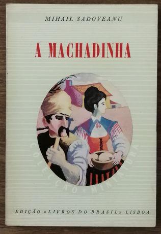 a machadinha, mihail sadoveanu, livros do brasil