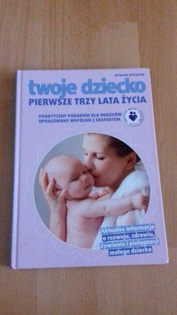 Książka Twoje dziecko Pierwsze trzy lata życia