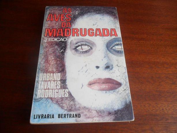 """""""As Aves da Madrugada"""" de Urbano Tavares Rodrigues - 3ª Edição de 1970"""