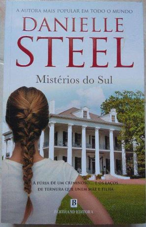 Mistérios do Sul - Danielle Steel