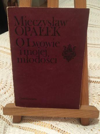 Mieczysław Opałek O Lwowie i mojej młodości