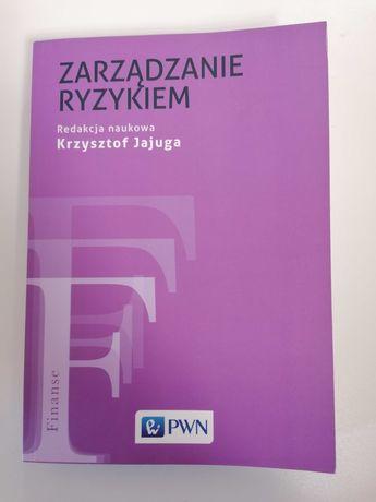 Zarządzanie Ryzykiem - Redakcja Naukowa - Krzysztof Jajuga - 2019