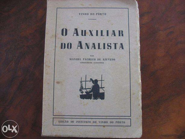 O auxiliar do analista/Vinho do Porto - Manuel Pacheco de Azevedo