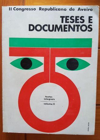 II Congresso Republicano de Aveiro - Teses e documentos (vol. II)