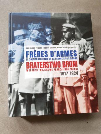 Frères d'armes / Braterstwo broni Le soutien militaire de la France à