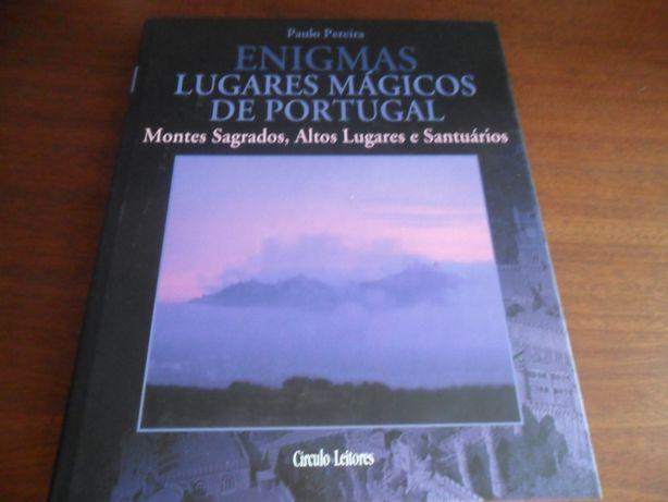 Lugares Mágicos de Portugal-Montes Sagrados, Altos Lugares e Santuário