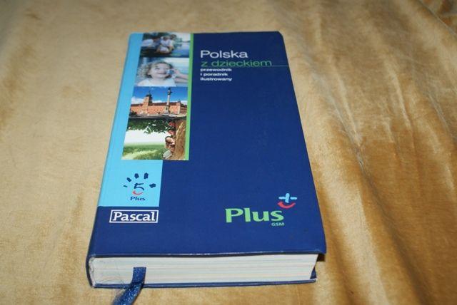 Polska z dzieckiem wydawnictwo PASCAL