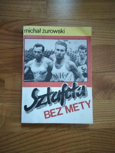 Sztafeta bez mety Michał Żurowski,