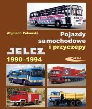 Pojazdy samochodowe i przyczepy Jelcz 1990_-1994 Autor: Wojciech Połom